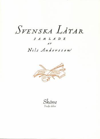 Svenska Låtar Skåne, Tredje Delen