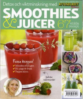 Smoothies & Juicer - Detox Och Viktminskning - 67 Enkla Recept