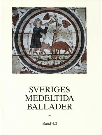 Sveriges Medeltida Ballader Band 4-2