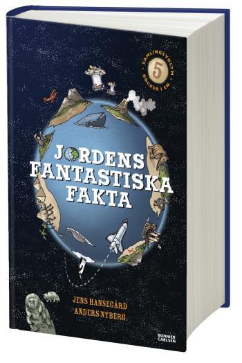 Jordens Fantastiska Fakta (samlingsvolym, 5 Böcker I En)