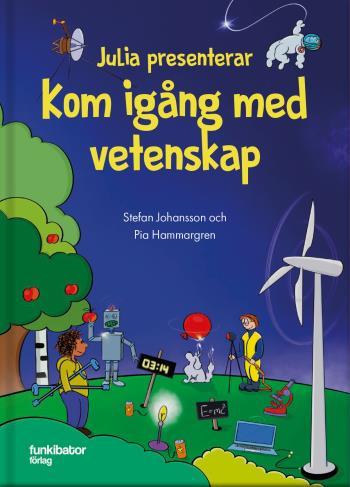 Julia Presenterar - Kom Igång Med Vetenskap