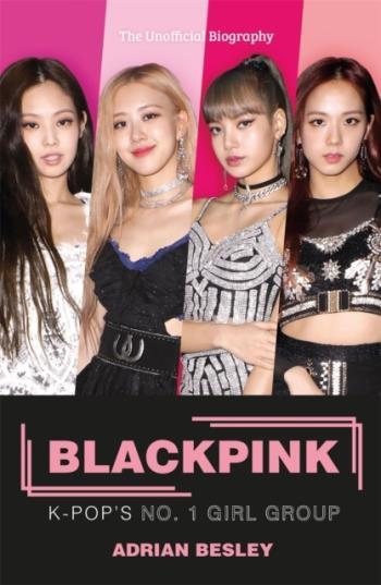 Blackpink - K-pops No.1 Girl Group