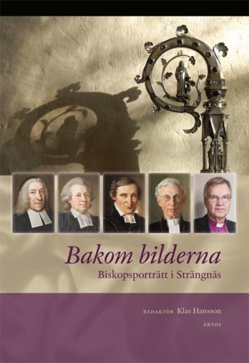 Bakom Bilderna - Biskopsporträtt I Strängnäs