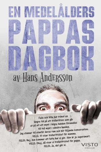 En Medelålders Pappas Dagbok