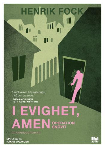 I Evighet, Amen - Operation Snövit