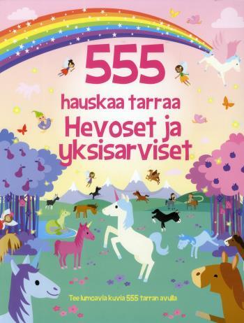 555 Hauskaa Tarraa - Hevoset Ja Yksisarviset