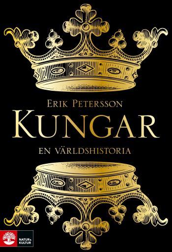 Kungar - En Världshistoria