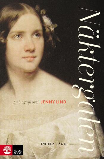 Näktergalen - En Biografi Över Jenny Lind