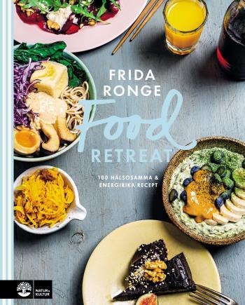 Food Retreat - 100 Hälsosamma & Energirika Recept