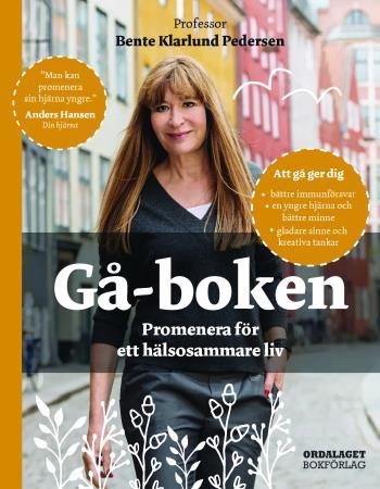 Gå-boken - Promenera För Ett Hälsosammare Liv