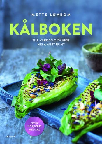 Kålboken - Till Vardag Och Fest Hela Året Runt