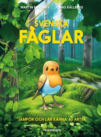 Svenska Fåglar - Jämför Och Lär Känna 40 Arter