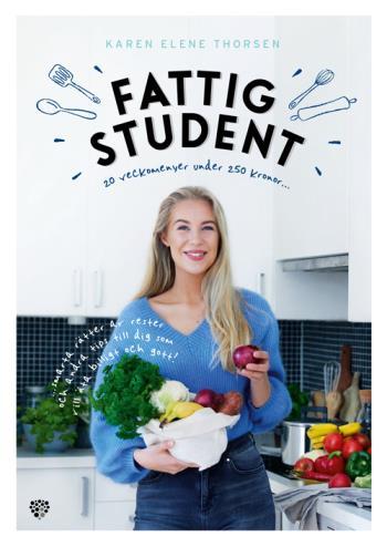Fattig Student - 20 Veckomenyer Under 250 Kronor