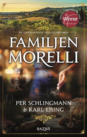 Familjen Morelli - En Gastronomisk Feelgoodroman