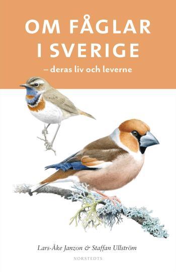 Om Fåglar I Sverige - Deras Liv Och Leverne