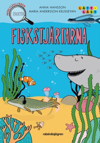 Fiskstjärtarna - Intresseklubben