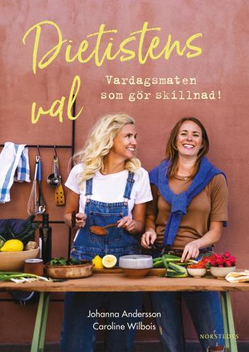 Dietistens Val - Vardagsmat Som Gör Skillnad!