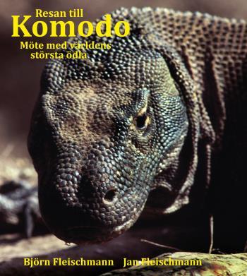 Resan Till Komodo - Möte Med Världens Största Ödla