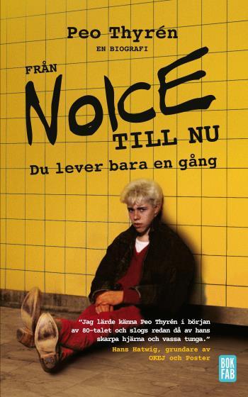 Från Noice Till Nu - Du Lever Bara En Gång