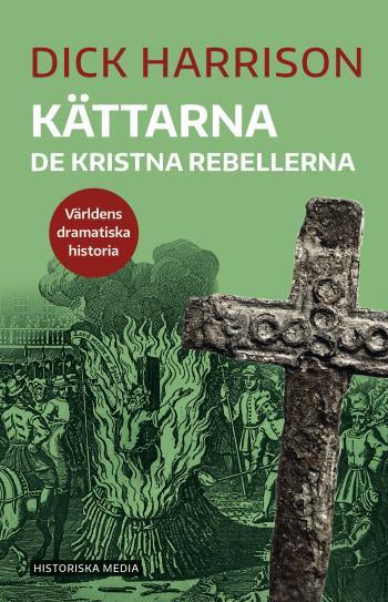 Kättarna - De Kristna Rebellerna