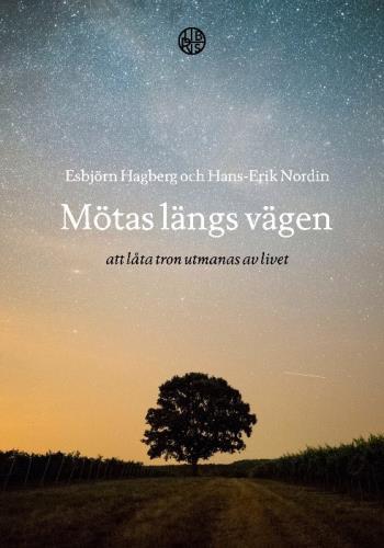 Mötas Längs Vägen - Att Låta Tron Utmanas Av Livet