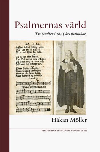 Psalmernas Värld - Tre Studier I 1695 Års Psalmbok