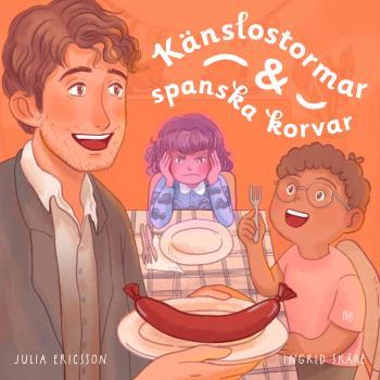 Känslostormar Och Spanska Korvar