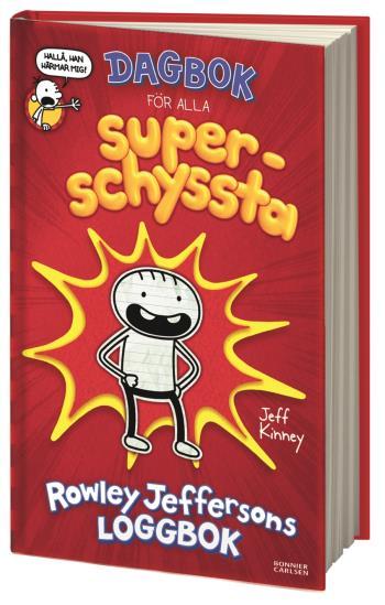 Dagbok För Alla Superschyssta - Rowley Jeffersons Loggbok