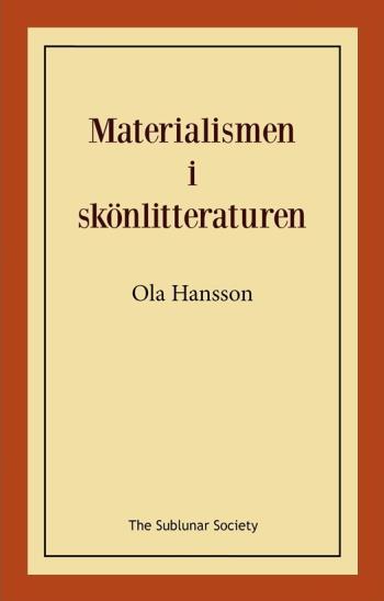 Materialismen I Skönlitteraturen