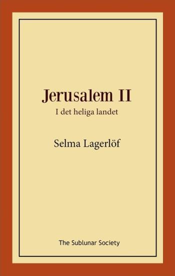 Jerusalem Ii- I Det Heliga Landet