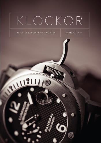 Klockor - Modeller, Märken Och Nörderi