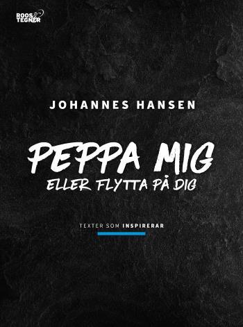 Peppa Mig Eller Flytta På Dig - Texter Som Inspirerar