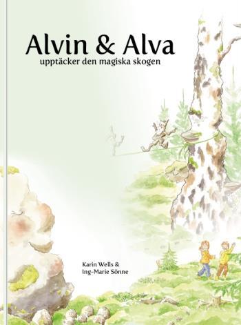 Alvin Och Alva Upptäcker Den Magiska Skogen