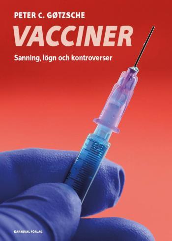 Vacciner - Sanning, Lögner Och Kontroverser