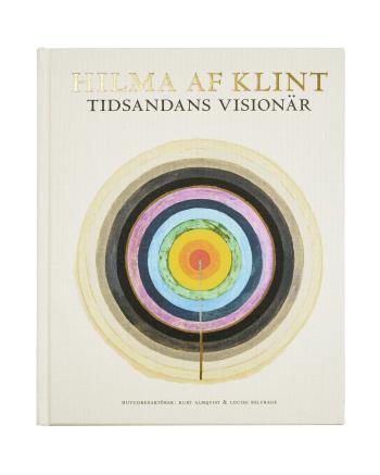 Hilma Af Klint - Tidsandans Visionär