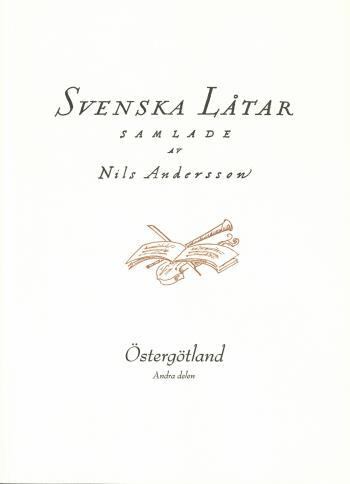 Svenska Låtar Östergötland, Andra Häftet