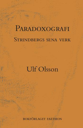Paradoxografi - Strindbergs Sena Verk