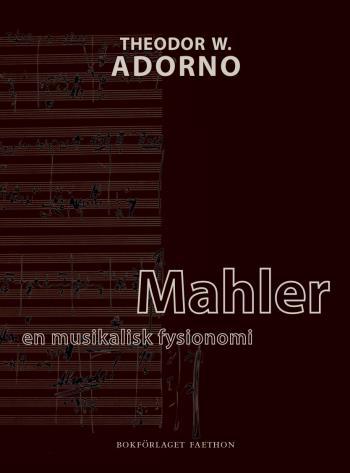 Mahler - En Musikalisk Fysionomi