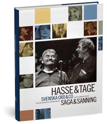 Hasse & Tage - Svenska Ord & Co - Saga & Sanning