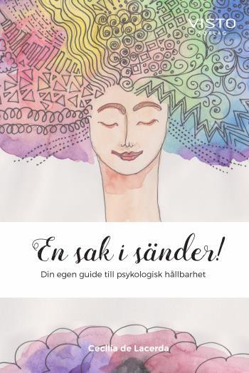 En Sak I Sänder! - Din Egen Guide Till Psykologisk Hållbarhet