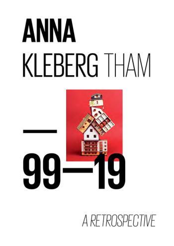 Anna Kleberg Tham - 99-19 A Retrospective