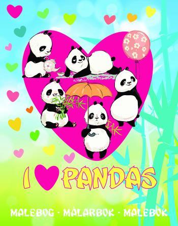 I Love Pandas - Målarbok