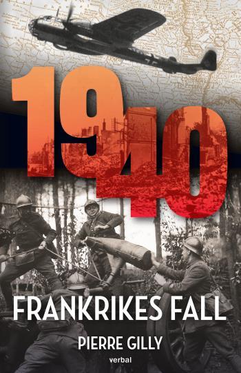 1940 - Frankrikes Fall