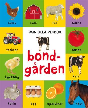 Min Lilla Pekbok - Bondgården