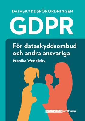 Gdpr För Dataskyddsombud Och Andra Ansvariga