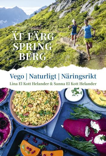 Ät Färg Spring Berg - Vego, Naturligt, Näringsrikt