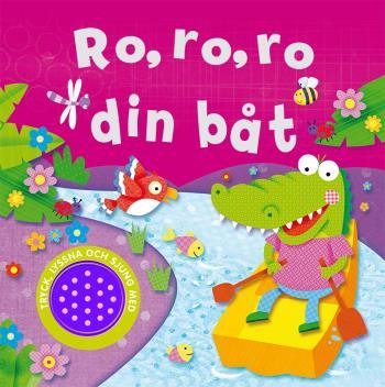 Ro, Ro, Ro Din Båt