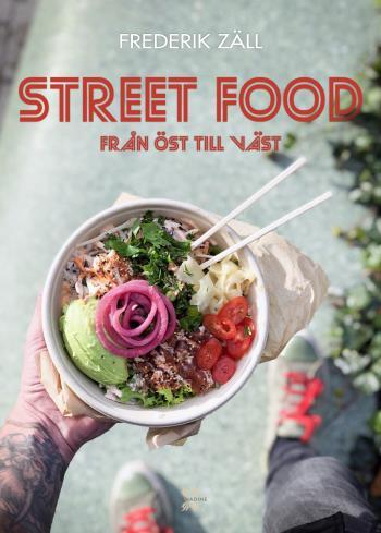Street Food - Från Öst Till Väst