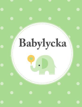 Babylycka