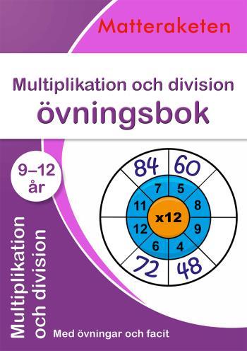 Multiplikation Och Division - Övningsbok